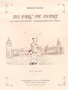 HULOT M. AU PARC DE DIANE SAXO SIB