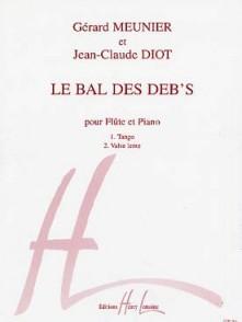 MEUNIER G./DIOT J.C. LE BAL DES DEB'S FLUTE