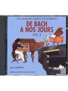 DE BACH A NOS JOURS VOL 2A PIANO CD