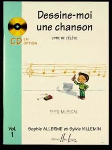 ALLERME S./VILLEMIN S. DESSINE-MOI UNE CHANSON VOL 1