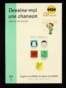 ALLERME S./VILLEMIN S. DESSINE-MOI UNE CHANSON VOL 1 PROFESSEUR