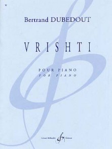 DUBEDOUT B. VRISHTI PIANO