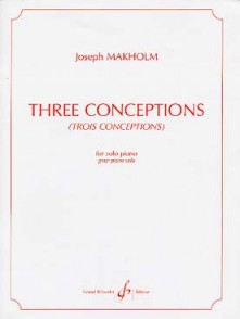 MAKHOLM J. THREE CONCEPTIONS PIANO