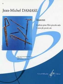 DAMASE J.M. INSECTES FLUTE PICCOLO