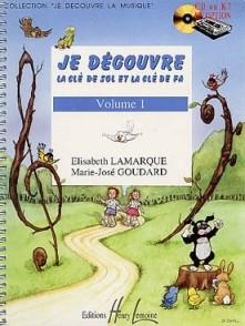 LAMARQUE E./GOUDARD M.J. JE DECOUVRE LA CLE DE SOL ET FA VOL 1