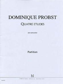 PROBST D. QUATRE ETUDES PERCUSSION