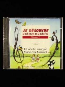 LAMARQUE E./GOUDARD M.J. JE DECOUVRE LA CLE DE SOL ET FA VOL 2 CD