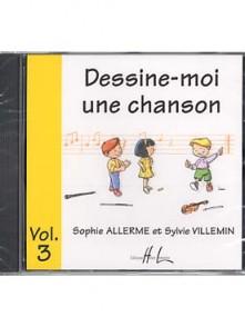ALLERME S./VILLEMIN S. DESSINE-MOI UNE CHANSON VOL 3 CD