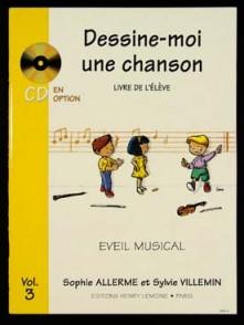 ALLERME S./VILLEMIN S. DESSINE-MOI UNE CHANSON VOL 3