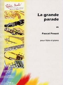 PROUST P. LA GRANDE PARADE FLUTE
