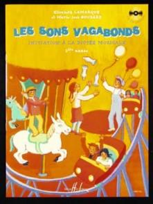 LAMARQUE E./GOUDARD M.J. LES SONS VAGABONDS VOL 1
