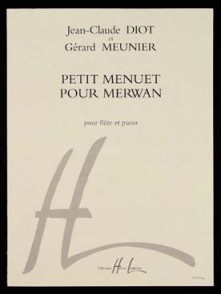 MEUNIER G./DIOT J.C. PETIT MENUET POUR MERWAN FLUTE