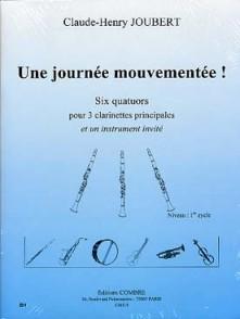 JOUBERT C.H. UNE JOURNEE MOUVEMENTEE CLARINETTES