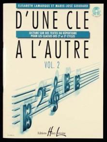 LAMARQUE E./GOUDARD M.J. D'UNE CLE A L'AUTRE VOL 2