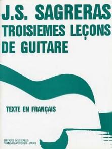 SAGRERAS J.S. TROISIEMES LECONS DE GUITARE