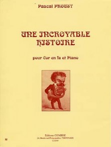 PROUST P. UNE INCROYABLE HISTOIRE COR