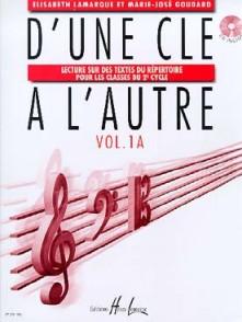 LAMARQUE E./GOUDARD M.J. D'UNE CLE A L'AUTRE VOL 1A