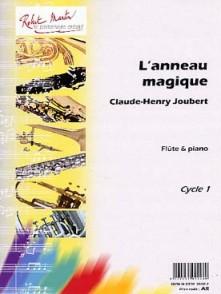 JOUBERT C.H. L'ANNEAU MAGIQUE FLUTE