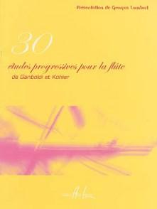 GARIBOLDI G./KOHLER E. 30 ETUDES PROGRESSIVES FLUTE