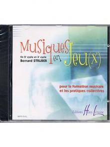STRUBER B. MUSIQUES EN JEUX CD