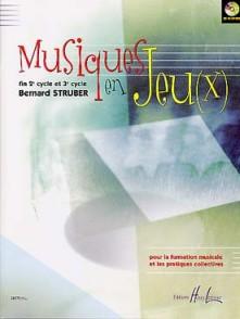 STRUBER B. MUSIQUES EN JEUX