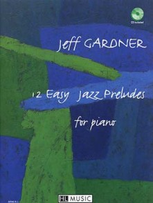 GARDNER J. 12 EASY JAZZ PRELUDES PIANO