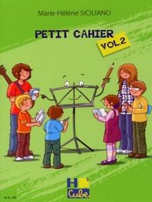 SICILIANO M.H. PETIT CAHIER VOL 2