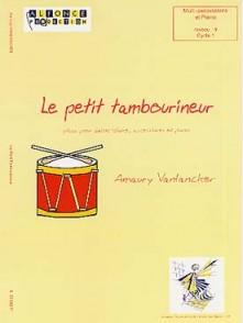 VANLANCKER A. LE PETIT TAMBOURINEUR CAISSE CLAIRE