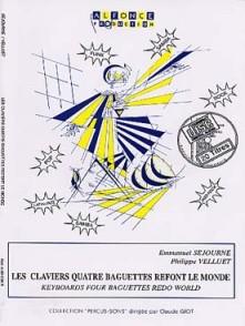 SEJOURNE E. LES CLAVIERS 4 BAGUETTES REFONT LE MONDE
