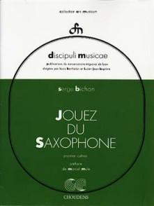 BICHON S. JOUEZ DU SAXOPHONE VOL 1
