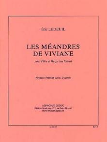 LEDEUIL E. LES MEANDRES DE VIVIANE FLUTE