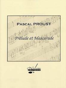PROUST P. PRELUDE ET MASCARADE FLUTE