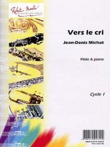 MICHAT J.D. VERS LE CRI FLUTE