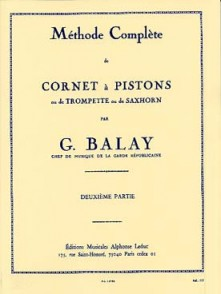 BALAY G. METHODE COMPLETE VOL 2 DE CORNET A  PISTONS OU TROMPETTE