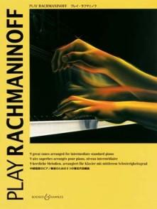RACHMANINOFF PLAY RACHMANINOFF PIANO