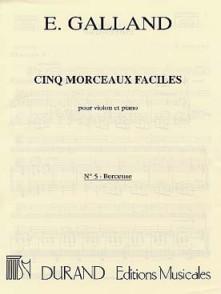 GALLAND E. CINQ MORCEAUX FACILES : BERCEUSE VIOLON