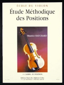 HAUCHARD M. ETUDE METHODIQUE DES POSITIONS 1ER CAHIER VIOLON