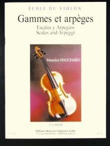 HAUCHARD M. GAMMES ET ARPEGES 1ER CAHIER VIOLON