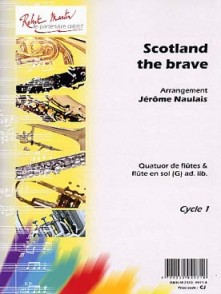 NAULAIS J. SCOTLAND THE BRAVE FLUTES