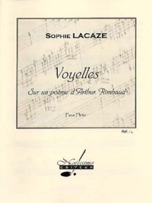 LACAZE S. VOYELLES SUR UN POEME D'ARTHUR RIMBAUD FLUTE SOLO