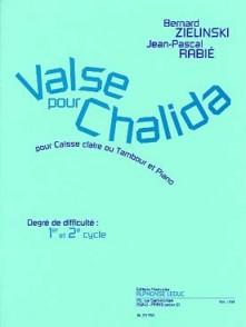 ZIELINSKI B./RABIE J.P. VALSE POUR CHALIDA CAISSE CLAIRE