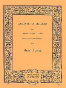 BUSSER H. ANDANTE ET SCHERZO OP 44 TROMPETTE