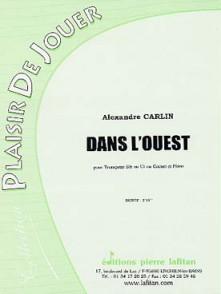 CARLIN A. DANS L'OUEST TROMPETTE