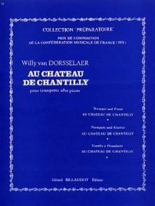 VAN DORSSELAER W. AU CHATEAU DE CHANTILLY TROMPETTE