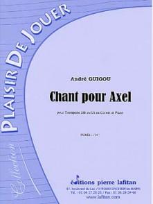 GUIGOU A. CHANT POUR AXEL TROMPETTE