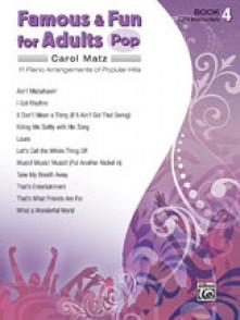 MATZ C. FAMOUS & FUN FOR ADULTS POP BOOK 4 PIANO