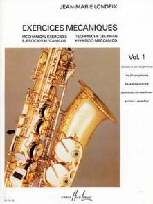 LONDEIX J.M. EXERCICES MECANIQUES VOL 1 SAXO