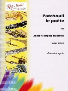 BASTEAU J.F. PATCHOULI LE POETE PIANO