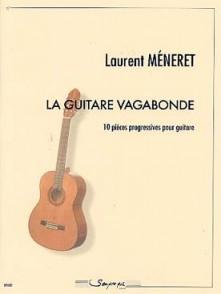 MENERET L. LA GUITARE VAGABONDE