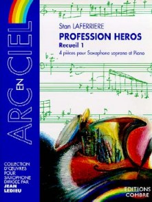 LAFERRIERE S. PROFESSION HEROS VOL 1 SAXO SOPRANO